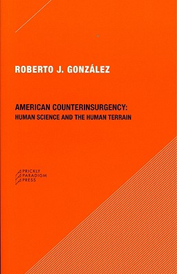 American Counterinsurgency By Gonzalez, Roberto J.
